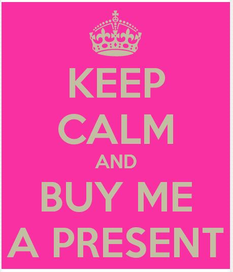 buy me a present