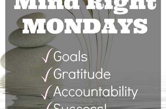 #MindRightMonday – Doin' Stuff Edition