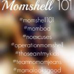 The Momshell Movement – Operation: Momshell 101