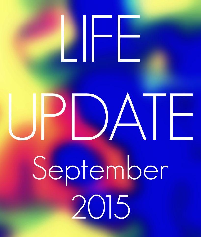 life update september 2015