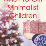 Gift Guide for Minimalist Children